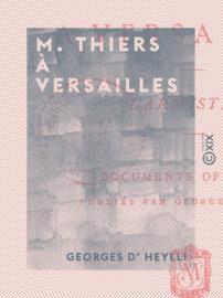 M. Thiers à Versailles