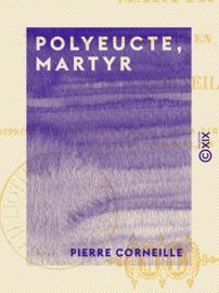 Polyeucte, martyr
