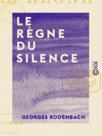 Le Règne du silence