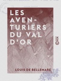Les Aventuriers du Val d'Or