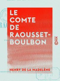 Le Comte de Raousset-Boulbon