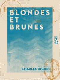 Blondes et Brunes