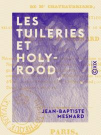 Les Tuileries et Holy-Rood