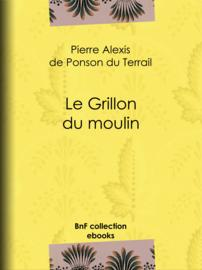 Le Grillon du moulin