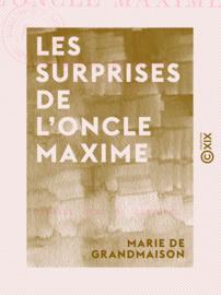 Les Surprises de l'oncle Maxime