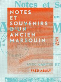 Notes et Souvenirs d'un ancien marsouin