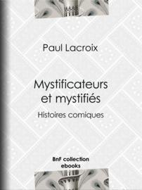 Mystificateurs et mystifiés
