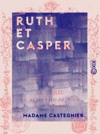 Ruth et Casper