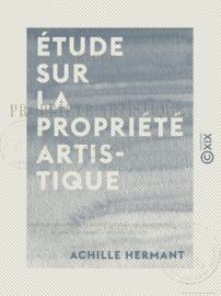 Étude sur la propriété artistique
