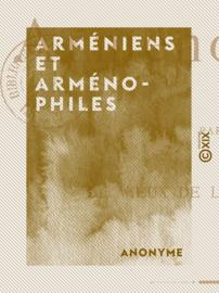 Arméniens et Arménophiles