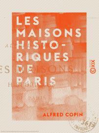 Les Maisons historiques de Paris