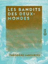 Les Bandits des deux-mondes