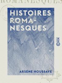 Histoires romanesques