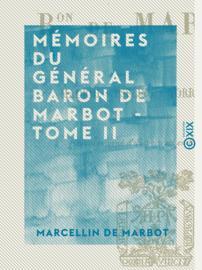 Mémoires du général baron de Marbot - Tome II
