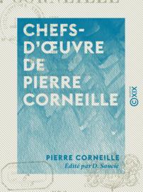 Chefs-d'œuvre de Pierre Corneille