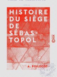 Histoire du siège de Sébastopol