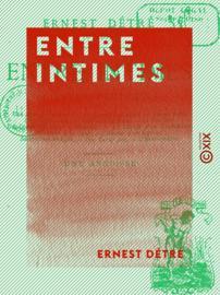 Entre intimes
