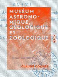 Muséum astronomique, géologique et zoologique