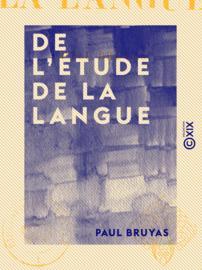 De l'étude de la langue