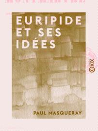 Euripide et ses idées