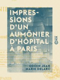 Impressions d'un aumônier d'hôpital à Paris