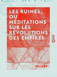 Les Ruines, ou Méditations sur les révolutions des empires