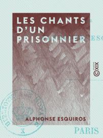 Les Chants d'un prisonnier