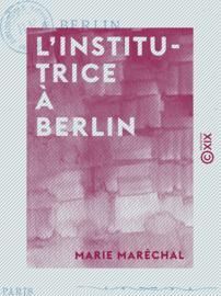 L'Institutrice à Berlin