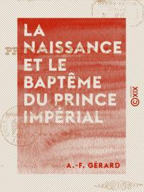 La Naissance et le Baptême du Prince impérial