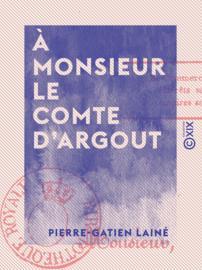 À monsieur le comte d'Argout