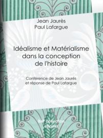 Idéalisme et Matérialisme dans la conception de l'histoire