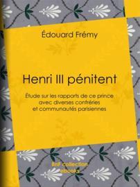 Henri III pénitent