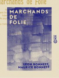 Marchands de folie