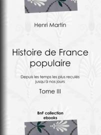 Histoire de France populaire - Tome III