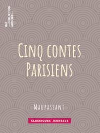 Cinq Contes Parisiens