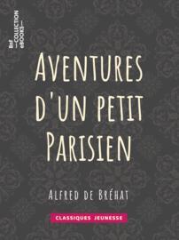 Aventures d'un petit Parisien