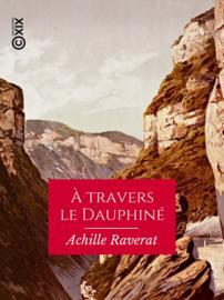 À travers le Dauphiné
