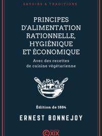 Principes d'alimentation rationnelle, hygiénique et économique