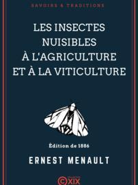 Les Insectes nuisibles à l'agriculture et à la viticulture