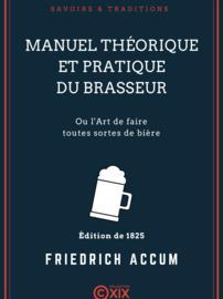 Manuel théorique et pratique du brasseur