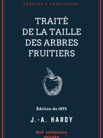Traité de la taille des arbres fruitiers