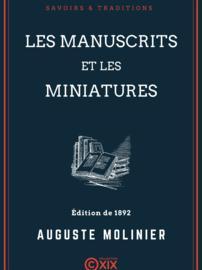 Les Manuscrits et les Miniatures