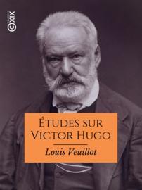 Études sur Victor Hugo