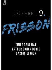 Coffret Frisson n°9 - Émile Gaboriau, Arthur Conan Doyle, Gaston Leroux