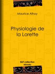 Physiologie de la Lorette