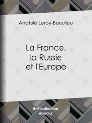 La France, la Russie et l'Europe