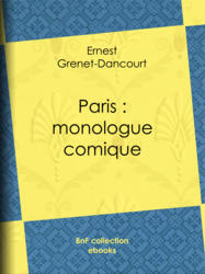 Paris : monologue comique