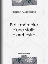 Petit mémoire d'une stalle d'orchestre