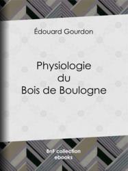 Physiologie du Bois de Boulogne
