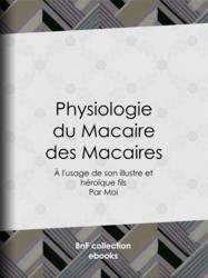Physiologie du Macaire des Macaires